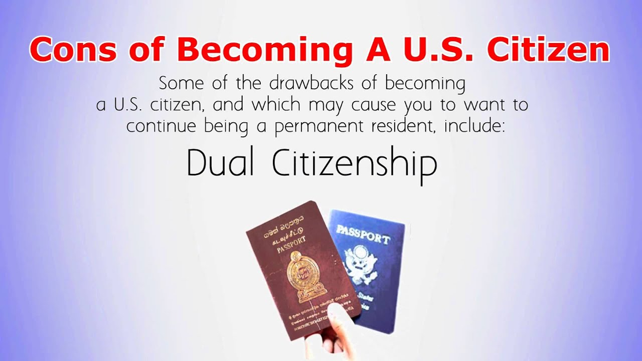 The Pros and Cons Of Becoming a Citizen Vs Remaining A Permanent ...