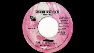 WAYNE WADE - Black is our colour + version (1975 Vivian Jackson)