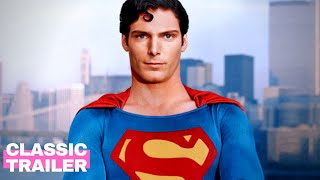Superman (1978) Official Teaser Trailer | Christopher Reeve | Alpha Classic Trailers