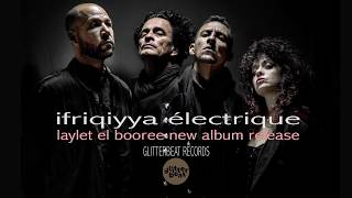 Ifriqiyya Electrique  - Kareem Allah - Live extract 2019