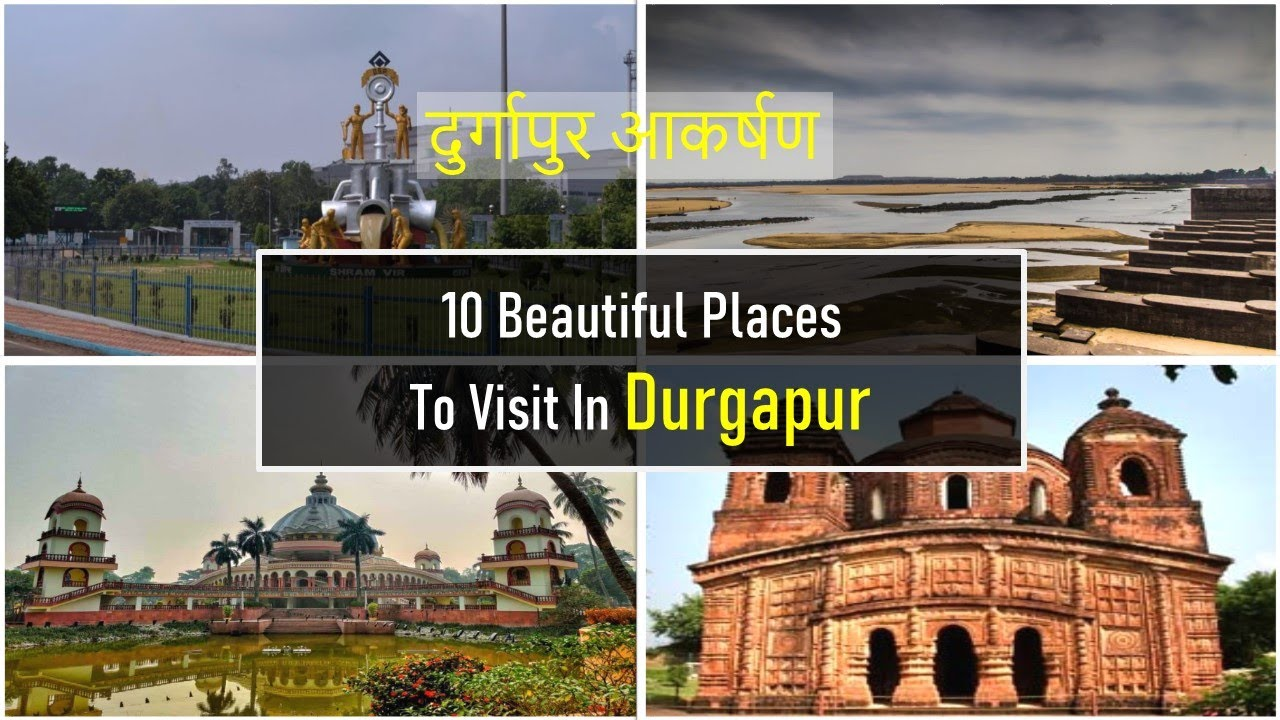 10 beautiful places to visit in durgapur - youtube