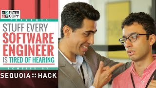 FilterCopy | Stuff Software Engineers Are Tired Of Hearing | Ft. Gulshan Devaiah)