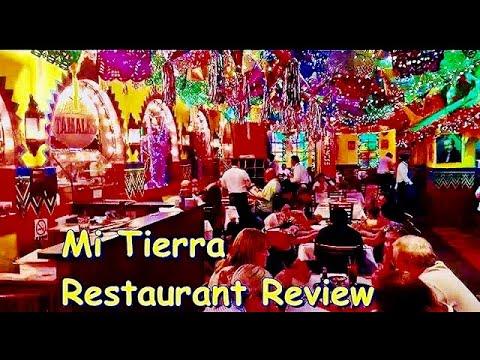 Mi Tierra  Restaurant Review - San Antonio TX