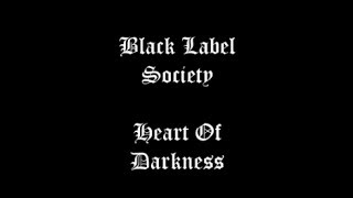 Watch Black Label Society Heart Of Darkness video