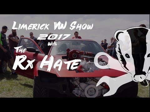 Limerick VW Show 2017 (With The Rx-Hate)