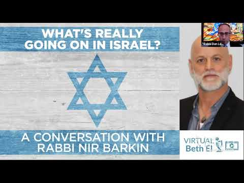What's Really Going On In Israel? – A Conversation with Rabbi Nir Barkin