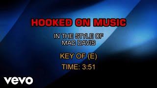 Mac Davis - Hooked On Music (Karaoke)