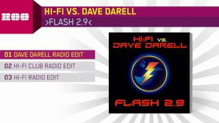 Hi-Fi vs. Dave Darell - Flash 2.9 (Dave Darell Radio Edit)