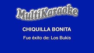 Chiquilla Bonita - Multikaraoke