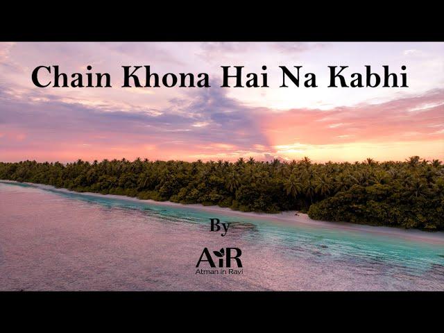 Chain Khona Hai Na Kabhi | AiR Bhajan