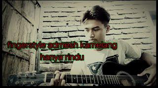 Fingestyale gitar hanya rindu|| admesh kamelang|by aitong channel.