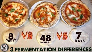 PIZZA DOUGH 3 Best Fermentation Times 8h vs 48h vs 7days