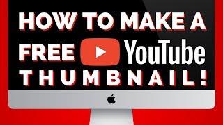 Free Custom YouTube Thumbnail Maker!