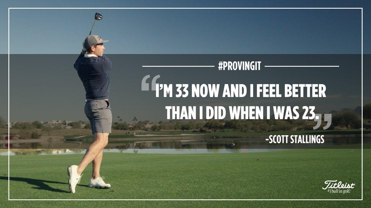 Scott Stallings - #ProvingIt