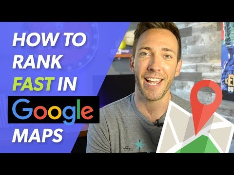 How To Rank In Google Maps in 2018 — FAST Method