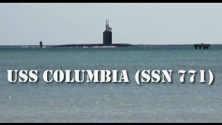 U.S. Navy Fast Attack Submarine USS Columbia (SSN 771) Homecoming!
