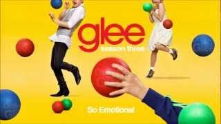 So Emotional - Glee [HD Full Studio]