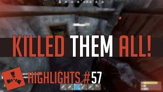He KILLED them ALL! (Rust Highlights #57)
