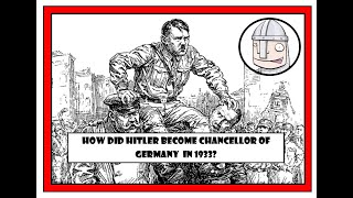7. How did Hitler become chancellor in 1933?