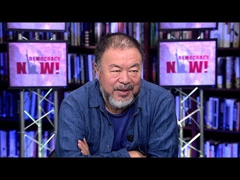 World-Renowned Artist Ai Weiwei on His Childhood in a Labor Camp, Art, Activism, Prison & Freedom
