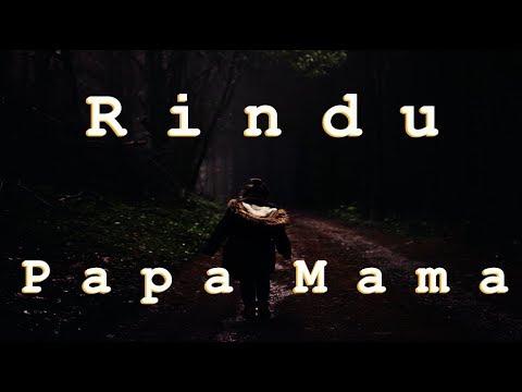 For Papa Mama   Lagu Ambon Sedih Untuk Orangtua 2018  