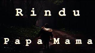For Papa Mama | Lagu Ambon Sedih untuk Orangtua 2018 | MP3