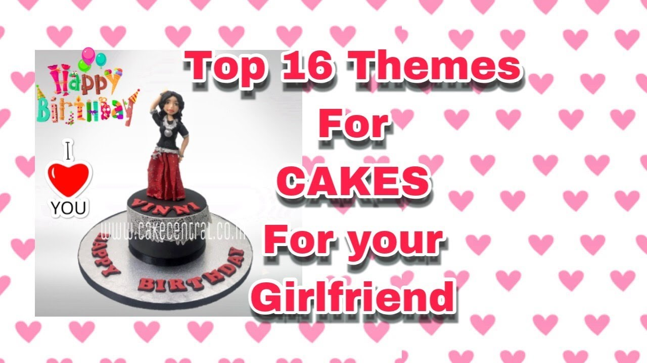 Birthday Cake For Girlfriend In Delhi Online Top 16 Cakes For