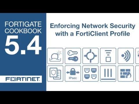 FortiGate Cookbook - Endpoint Enforcement w/ FortiClient (5 4) - YouTube