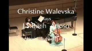 """Bach """"Arioso"""" Christine Walevska cello Akimi Fukuhara piano"""