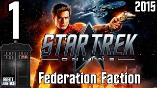 Let's Play Star Trek Online (2015) Federation - 1 - Introduction