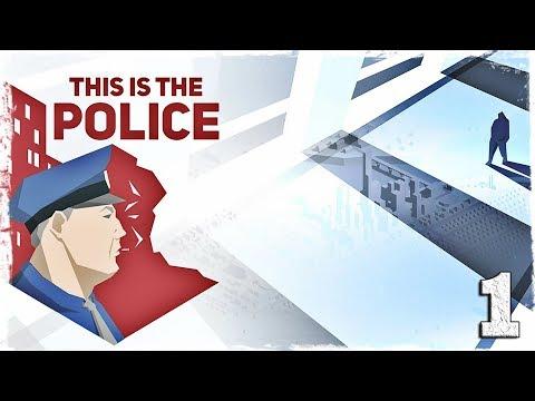 Смотреть прохождение игры This is the Police. #1: Знакомьтесь, Джек Бойд.