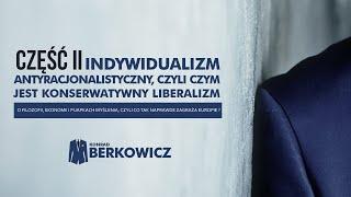 2.Indywidualizm antyracjonalistyczny, czyli czym jest konserwatywny liberalizm