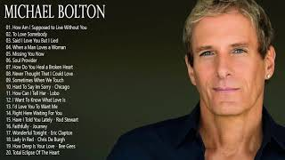 Michael Bolton Greatest Hits Full Album -The Best Songs Of Michael Bolton Nonstop Collection