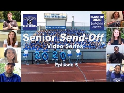 "Millburn High School Senior Send-Off - Episode 5 ""Beautiful Day"""