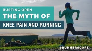 Busting open the myth of knee pain and running - #runnerscope