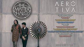 Matter Halo - Aerotiva (2015) Full Album