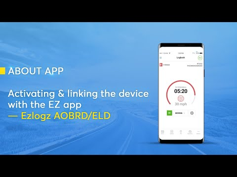 Activating The Ezlogz AOBRD/ELD & Linking The Device With The EZ App.
