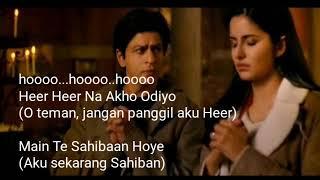 Lyrics terjemahan- jab tak hai jan_ heer_