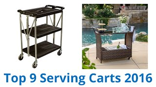 9 Best Serving Carts 2016