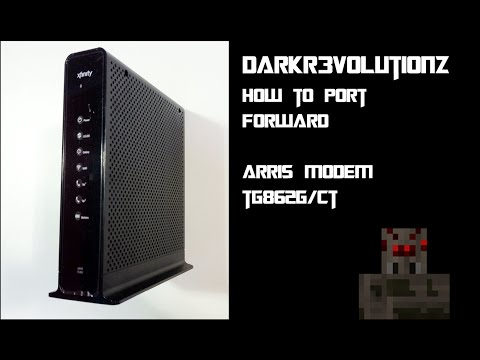 DarkR3volutionz | How To Port-Forward Arris Modem TG862G/CT | 100% Works | 2014 |