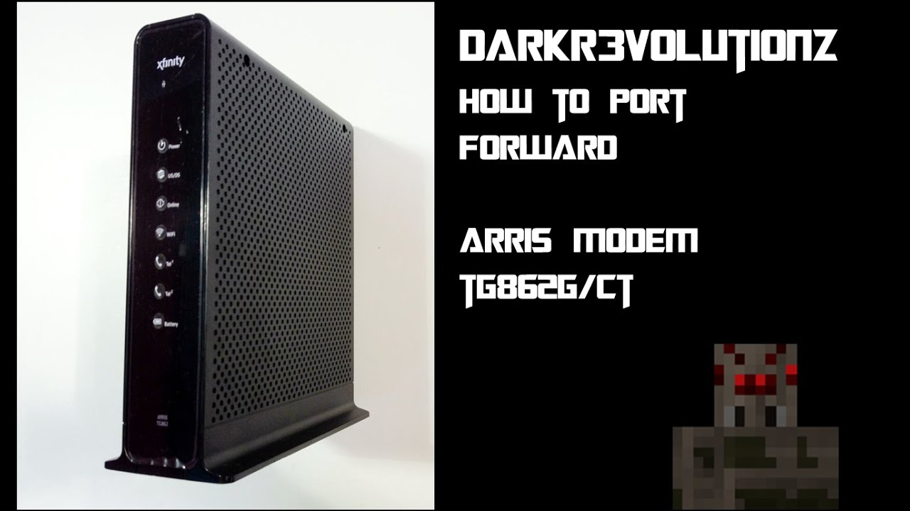 Darkr3volutionz How To Port Forward Arris Modem Tg862g