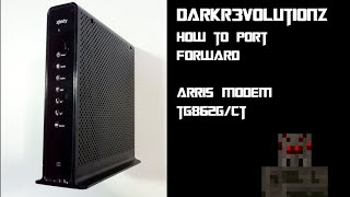 darkr3volutionz   how to port forward arris modem tg862g ct   100 works   2014