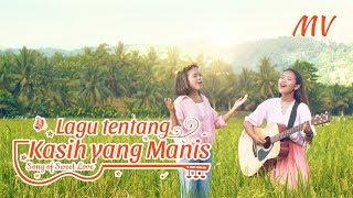 Lagu Rohani Kristen Terbaru 2019 - Lagu tentang Kasih yang Manis( Video Musik)