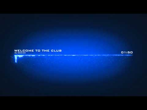 DJ Manian : Welcome to the Club