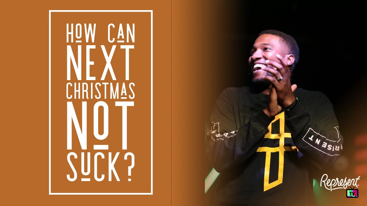 How Can Next Christmas Not Suck? // Michael Todd