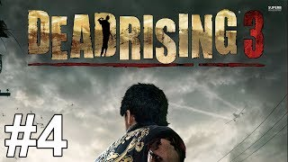 Dead Rising 3 Gameplay Walkthrough Part 4 No Commentary