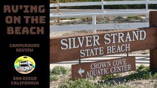 BEACHDOCKING AT SILVER STRAND STATE BEACH | RV PARK REVIEW | SAN DIEGO | RV LIFE