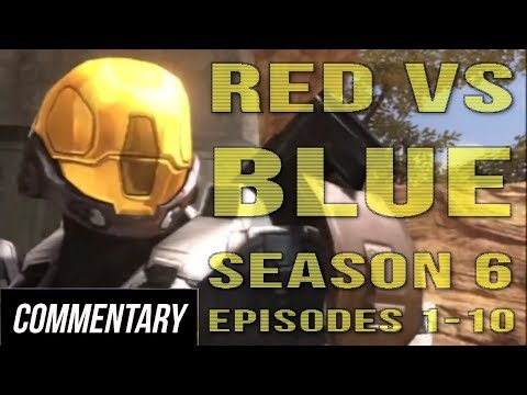 [Blind Commentary] Red vs. Blue - Season 6 Episodes 1-10