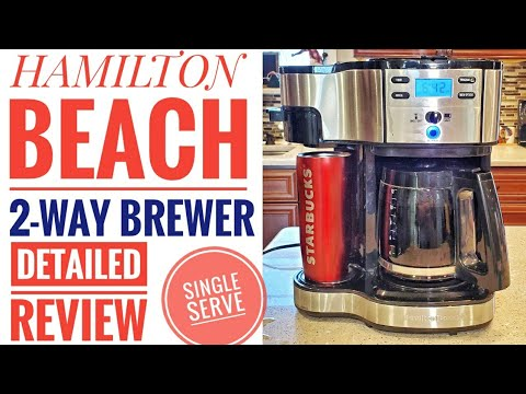 DETAILED REVIEW Hamilton Beach 2-Way Brewer Coffee Maker Single Serve 49980A HOW TO USE BREW COFFEE