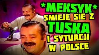 Meksyk śmieje się z Tuska i sytuacji w Polsce